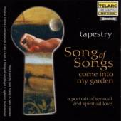 TAPESTRY  - CD SONG OF SONGS: COME INTO