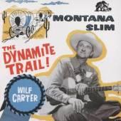 CARTER WILF  - CD DYNAMITE TRAIL! /..