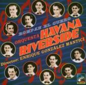 ORQUESTA HAVANA/RIVERSIDE  - CD ROMPAN EL CUERO