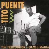 PUENTE TITO  - CD TOP PERCUSSION/DANCE MANI