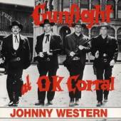 WESTERN JOHNNY  - CD GUNFIGHT AT O.K. CORRAL
