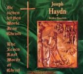 HAYDN JOSEPH DEHLER QUARTETT  - CD DIE SIEBEN LETZTEN WORTE JESU CHRISTI