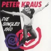 KRAUS PETER  - CD DIE SINGLES 1960