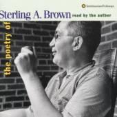 BROWN STERLING A  - CD POETRY OF...