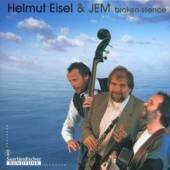 EISEL HELMUT & JEM  - CD BROKEN SILENCE