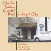 HADEN CHARLIE -QUARTET..  - CD IN ANGEL CITY