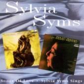 SYMS SYLVIA  - CD SINGS / SONGS OF LOVE