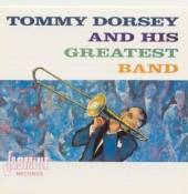 DORSEY TOMMY  - CD AND HIS GREATEST BAND