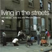 VARIOUS  - 2xVINYL LIVING IN THE STREETS [VINYL]