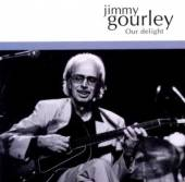 GOURLEY JIMMY  - CD OUR DELIGHT
