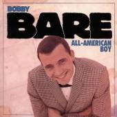 BARE BOBBY  - 4xCD ALL AMERICAN BOY =BOX=
