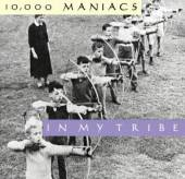 10 000 MANIACS  - CD IN MY TRIBE