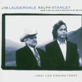 LAUDERDALE JIM/RALPH STA  - CD I FEEL LIKE SING TODAY