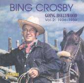 CROSBY BING  - 2xCD GOING HOLLYWOOD VOL.2