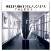 COMPILATION HOUSE  - 2xCD MEZZANINE DE L'ALCAZAR / VOL.1 (DIG