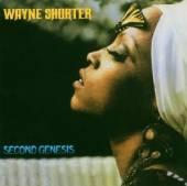 SHORTER WAYNE  - CD SECOND GENESIS