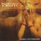 NAPALM DEATH  - CD LEADERS NOT FOLLOWERS