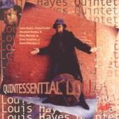 HAYES LOUIS QUINTET  - CD QUINTESSENTIAL LOU