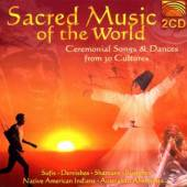 SACRED MUSIC OF THE WORLD  - CD VARIOUS