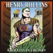 HENRY ROLLINS  - CD A ROLLINS IN THE WRY