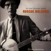 HOLCOMB ROSCOE  - CD HIGH LONESOME SOUND