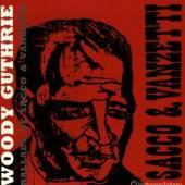 GUTHRIE WOODY  - CD BALLADS OF SACCO & VANZET