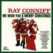 CONNIFF RAY  - CD WE WISH YOU A MERRY CHRIS