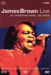BROWN JAMES  - DVD LIVE AT CHASTAIN PARK ATLANTA