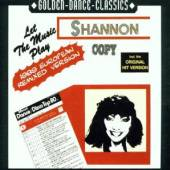 SHANNON  - CM LET THE MUSIC PLAY -3TR-