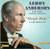 LEROY ANDERSON (1908-1975)  - CD SLEIGH RIDE & OTHER ORIGINAL HITS