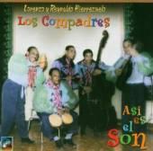 LOS COMPADRES  - CD ASI ES EL SON