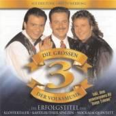 DIE GROSSEN 3 DER VOLKSMUSIK 1..  - CD DIE GROSSEN 3 DER..