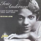 ANDERSON IVIE  - CD I GOT IT GOOD AND THAT /I
