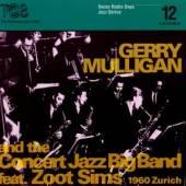 MULLIGAN GERRY  - CD 1960 ZURICH
