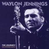 JENNINGS WAYLON  - 6xCD JOURNEY: SIX STRINGS AWAY