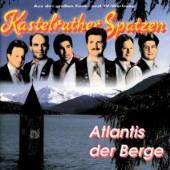 KASTELRUTHER SPATZEN  - CD ATLANTIS DER BERGE