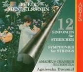 MENDELSSOHN BARTHOLDY FELIX  - 4xCD SYMPHONIES FOR STRINGS
