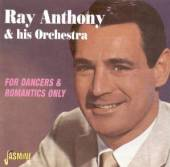 ANTHONY RAY & HIS ORCHES  - CD FOR DANCERS & ROMANTICS O