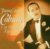 COBIAN JUAN CARLOS  - CD Y SU ORQUESTA TIPICA 1923