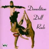 DEMOLITION DOLL RODS  - CD TLA