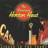 REVEREND HORTON HEAT  - CD LIQUOR IN THE FRONT