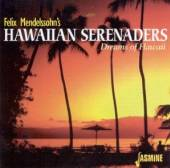 MENDELSSOHN FELIX & HIS  - CD DREAMS OF HAWAII