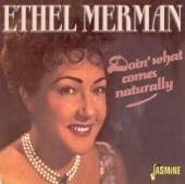 MERMAN ETHEL  - CD DOIN' WHAT COMES NATURALL