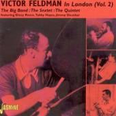 FELDMAN VICTOR  - CD IN LONDON, VOL.TWO