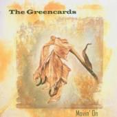 GREENCARDS  - CD MOVIN' ON