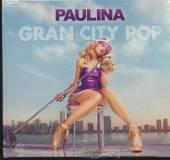 RUBIO PAULINA  - CD GRAN CITY POP (CDDVD)