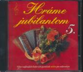 VARIOUS  - CD HRAME JUBILANTOM 5.
