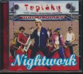 NIGHTWORK  - CD TEPLAKY ANEB KROKY F.SOUKUPA