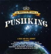 PUSHKING  - 2xVINYL THE WORLD AS WE LOVE IT [VINYL]
