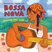 PUTUMAYO PRESENTS  - CD BOSSA NOVA AROUND THE WORLD